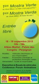 La 1ère Mostra Verte, Allées Maillol à Perpignan, les 18 et 19 Septembre.