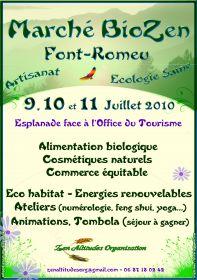 Marché « BioZen » Artisanat et Écologie saine. Du 9 au 11 Juillet 2010 à Font-Romeu (66120)