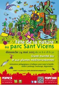 6ième Fête de la nature au parc Sant Vicens dimanche 24 mai 2015 de 10 h à 18 h 30