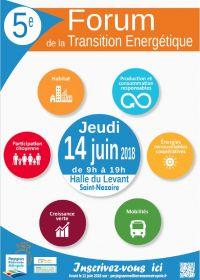 5e Forum de laTransition Energétique le jeudi 14 juin Halle du Levant à Saint-Nazaire