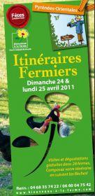 Itinéraires Fermiers du Dimanche 24 au Lundi 25 Avril 2011