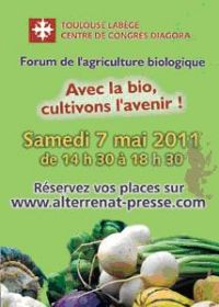Forum de l'Agriculture Biologique en Midi-Pyrénées le 7 mai