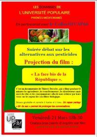 « La face Bio de la République », documentaire de Thierry Derocles Vendredi 21 Mars 18h 30 Cinéma Jean Jaurès d'Argelès sur Mer