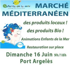 Dimanche 16 juin à Argelés Marché méditerranéen