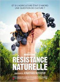 Lundi 16 juin à 19h Avant-première du film Résistance Naturelle de Jonathan Nossiter