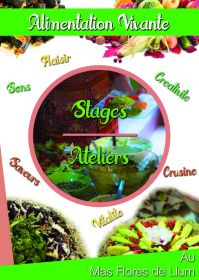 Journées ateliers / Stage d'Alimentation Vivante au Mas del Florès