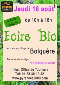 Le jeudi 16 août prochain, Bolquère Pyrénées 2000 organisera sa 4ème Foire Bio.