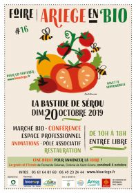 La Foire ARIEGE en BIO : c'est ce dimanche 20 octobre 2019 à La Bastide de Sérou !