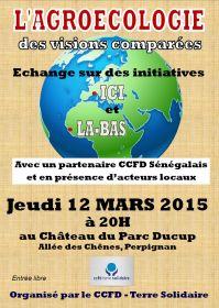L'association CCFD-Terre Solidaire vous invite à une soirée table ronde sur l'Agroécologie le 12 mars à 20h au Château du Parc Ducup