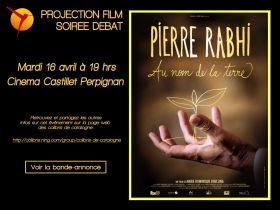 « Au nom de la terre » Mardi 16 avril à 19h au cinéma Castillet avec Pierre Rahbi .